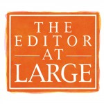 EditorAtLarge 2015 150x150 - The Editor at Large, May 5, 2014 - Wexler Gallery